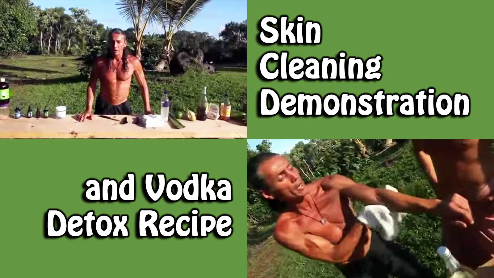 Skin Cleaning Demonstration and Vodka Detox Recipe
