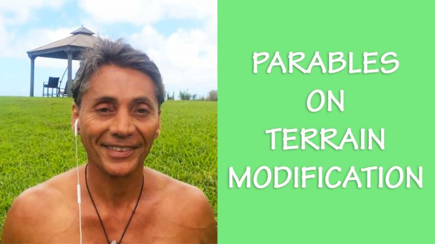 Parables On Terrain Modification