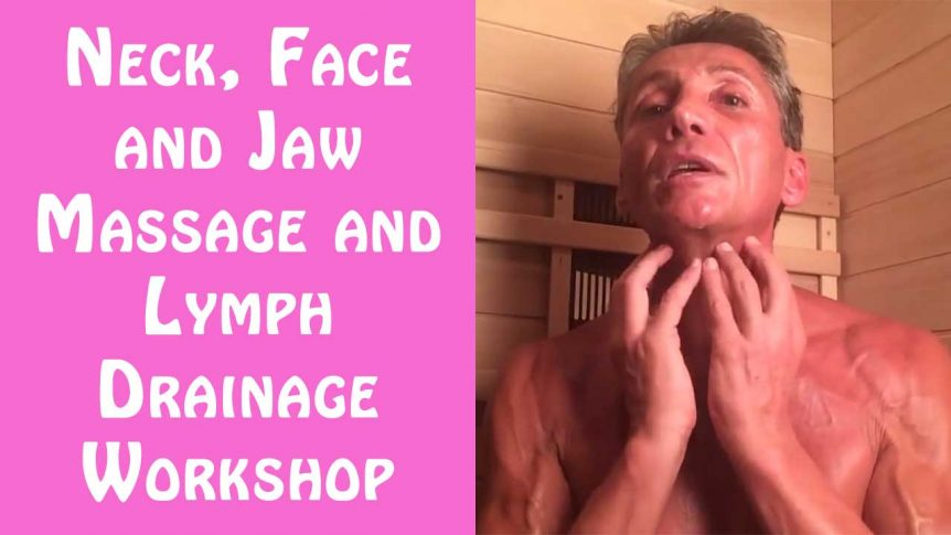 Neck, Face and Jaw Massage and Lymph Drainage Workshop