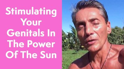 Stimulating Your Genitals In The Power Of The Sun