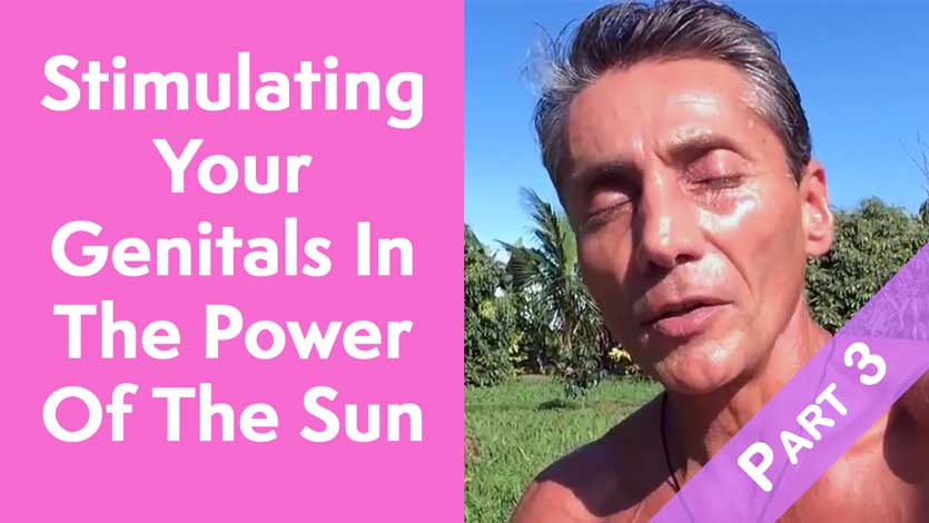 Stimulating Your Genitals In The Power Of The Sun Part 2