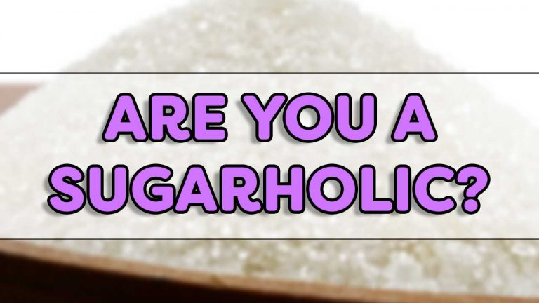 Are You A Sugarholic?