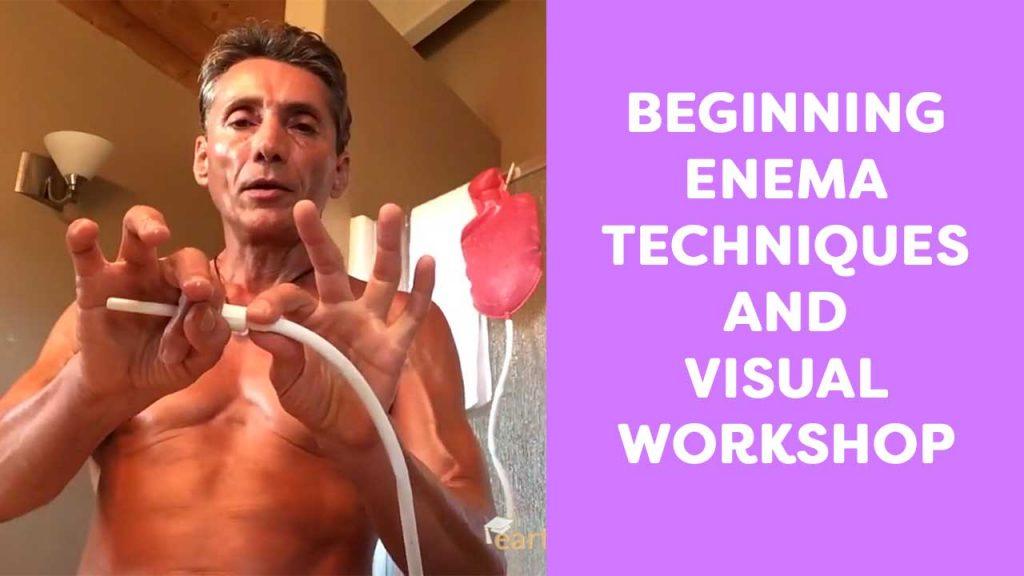 Beginning Enema Techniques and Visual Workshop