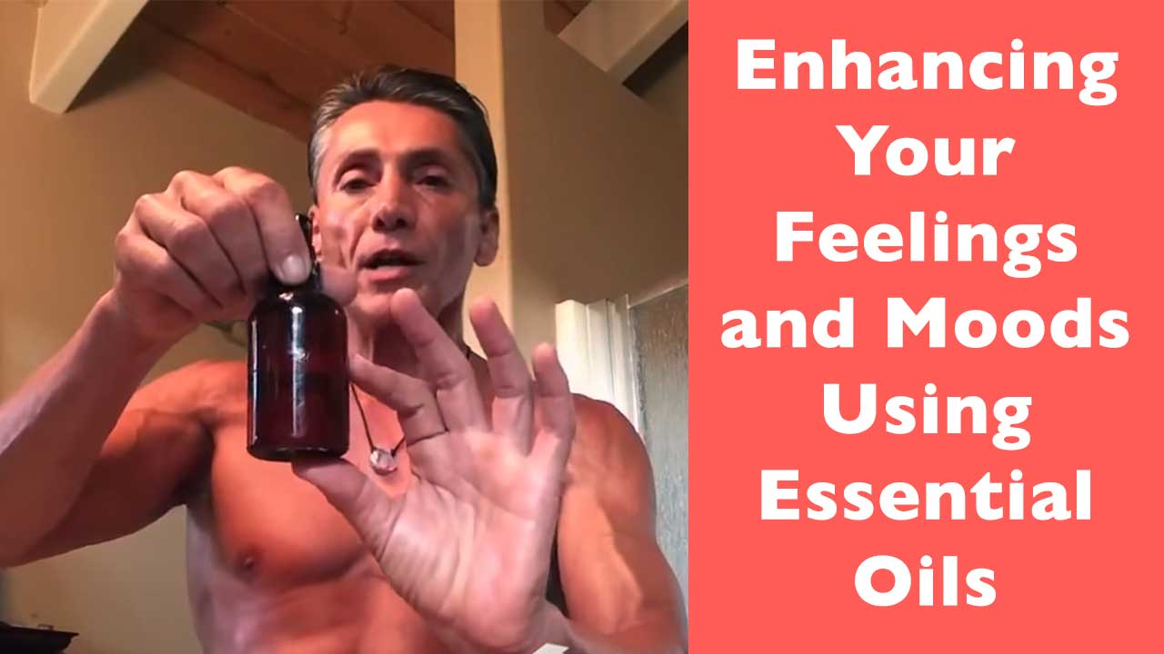 Enhancing Your Feelings and Moods Using Essential Oils