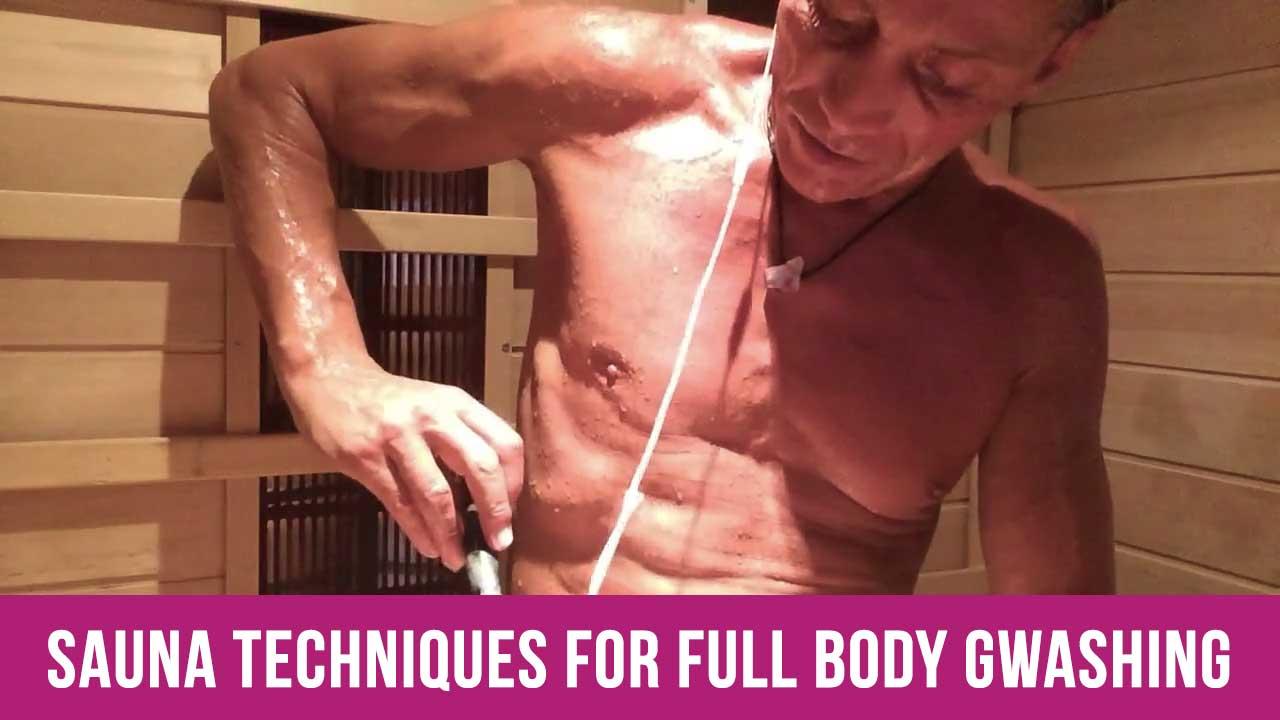 Sauna Techniques For Full Body Gwashing