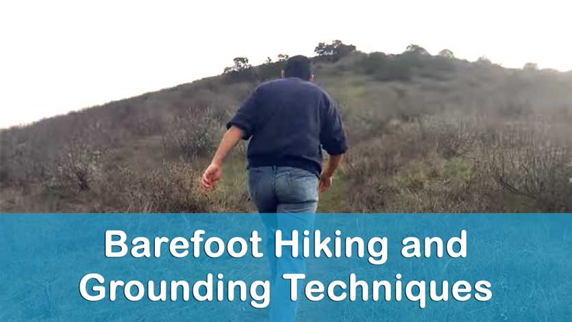 Barefoot Hiking and Grounding Techniques