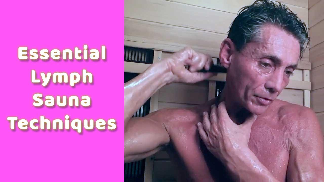 Essential Lymph Sauna Techniques