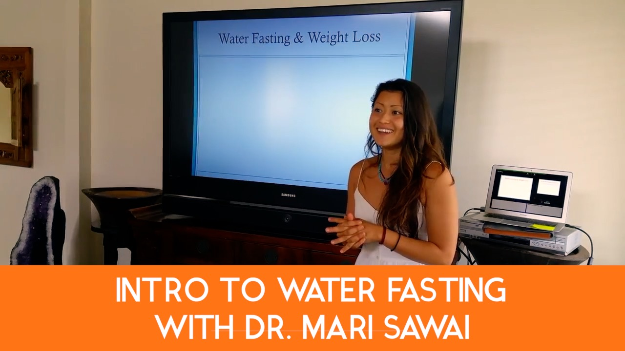 Intro To Water Fasting with Dr. Mari Sawai