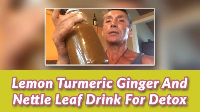 Lemon Turmeric Ginger And Nettle Leaf Drink For Detox