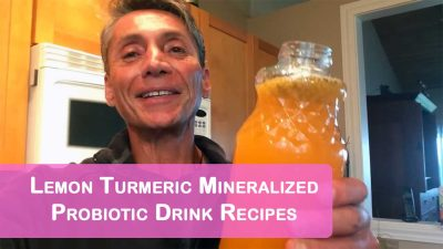 Lemon Turmeric Mineralized Probiotic Drink Recipes