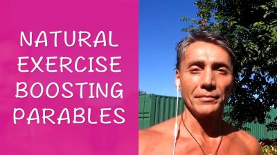 Natural Exercise Boosting Parables