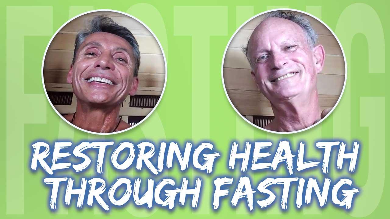 Restoring Health Through Fasting