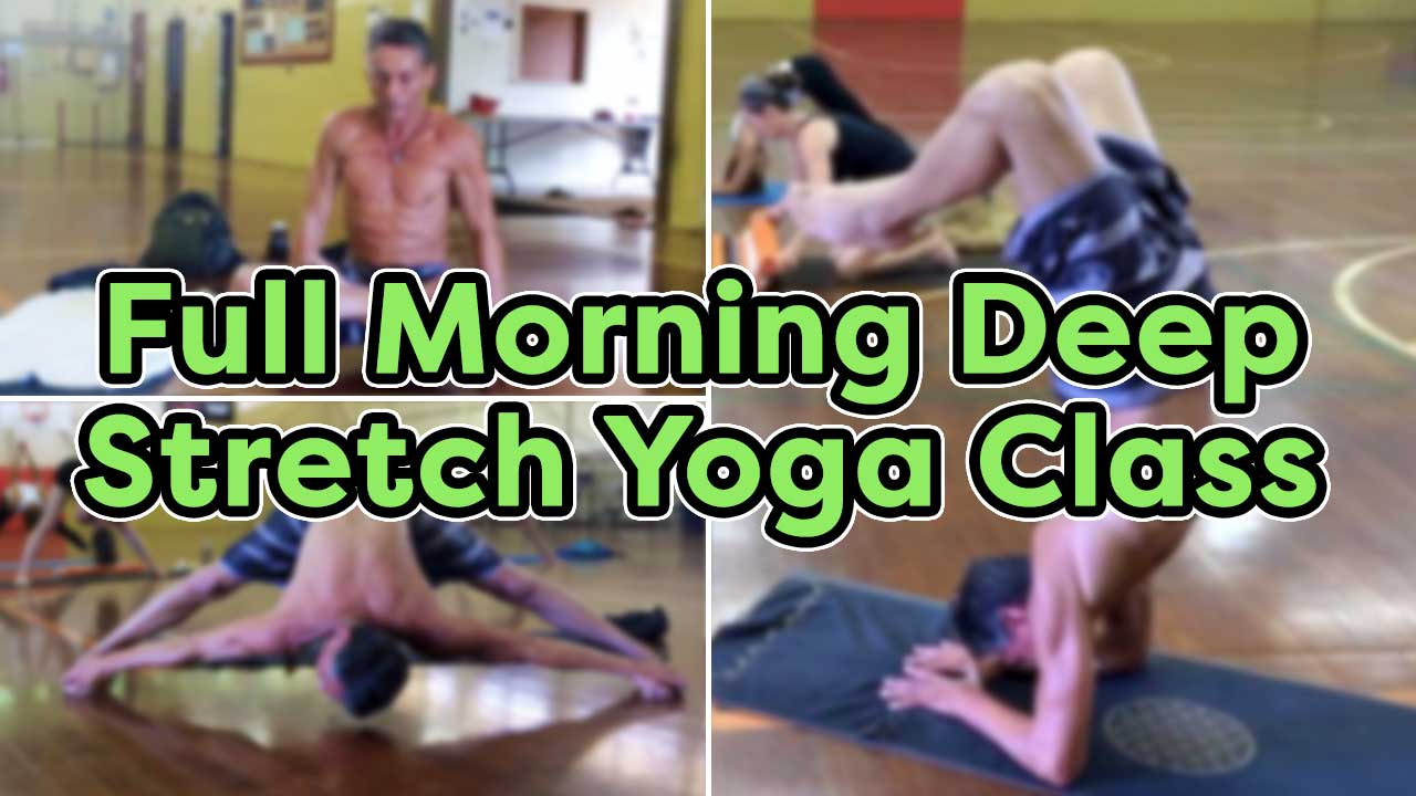 Full Morning Deep Stretch Yoga Class