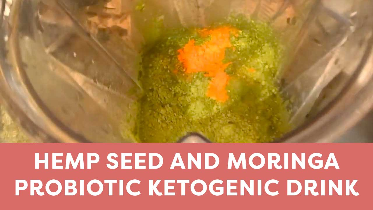 Hemp Seed and Moringa Probiotic Ketogenic Drink