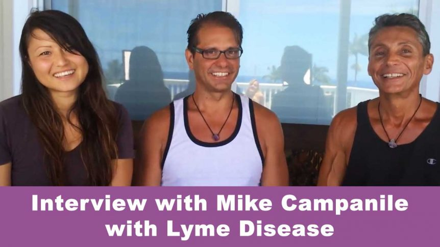 Interview with Mike Campanile with Lyme Disease