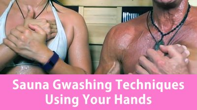 Sauna Gwashing Techniques Using Your Hands