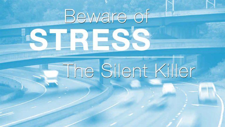 Beware Of Stress The Silent Killer