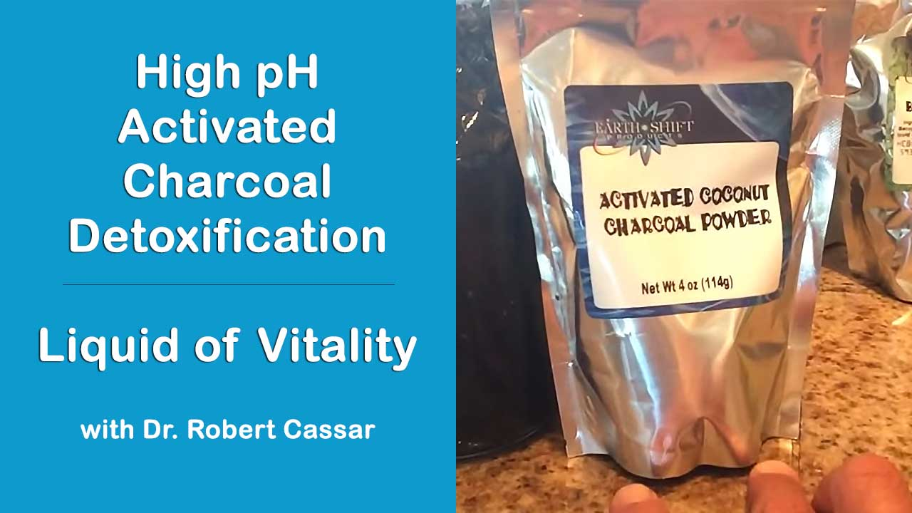 High pH Activated Charcoal Detoxification