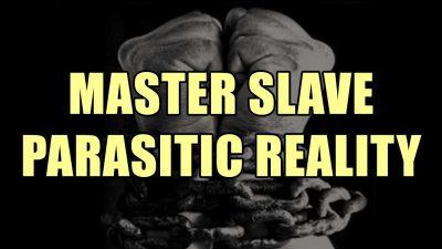Master Slave Parasitic Reality
