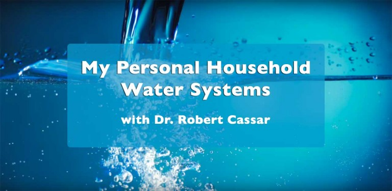 My Personal Household Water Systems with Dr. Robert Cassar