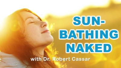 Sunbathing Naked w. Dr. Robert Cassar