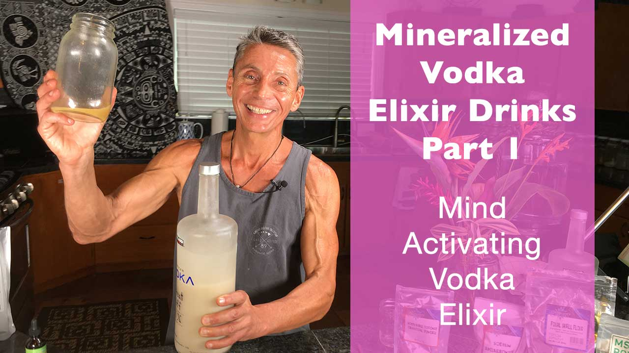 Mineralized Vodka Elixir Drinks - Mind Activating Vodka Elixir Recipe