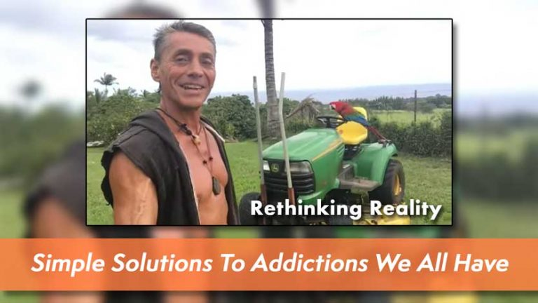 Rethinking Reality: Simple Solutions To Addictions We All HaveRethinking Reality: Simple Solutions To Addictions We All Have