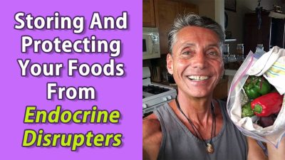 Storing And Protecting Your Foods From Endocrine Disrupters