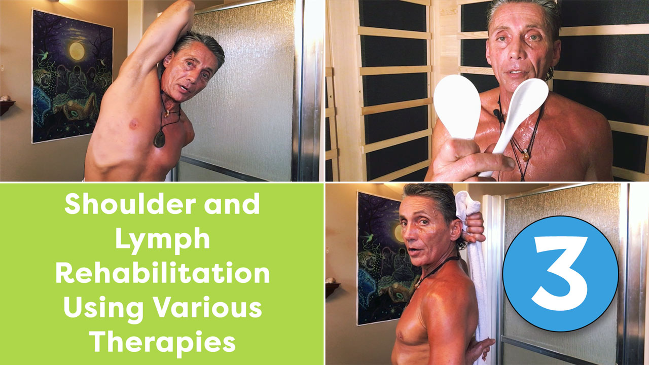 Shoulder and Lymph Rehabilitation Using Various Therapies Part 3