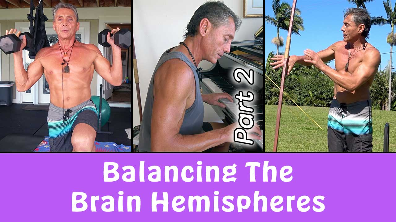 Balancing The Brain Hemispheres Part 2