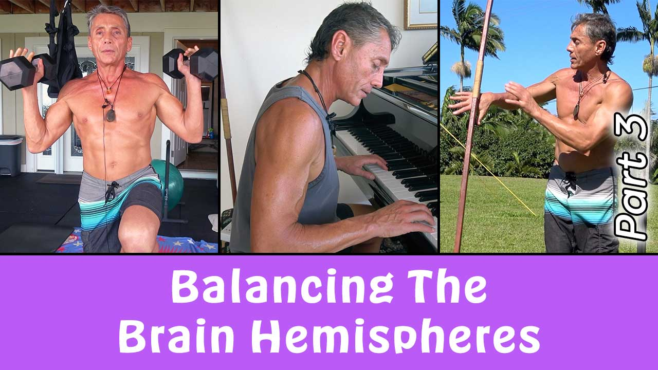 Balancing The Brain Hemispheres Part 3