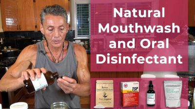 Natural Mouthwash and Oral Disinfectant