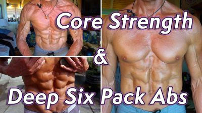 Core Strength And Deep Six Pack Abs