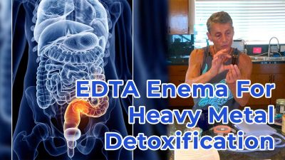 EDTA Enema For Heavy Metal Detoxification