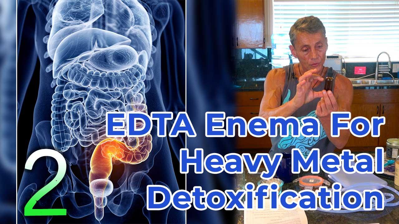 EDTA Enema For Heavy Metal Detoxification Part 2