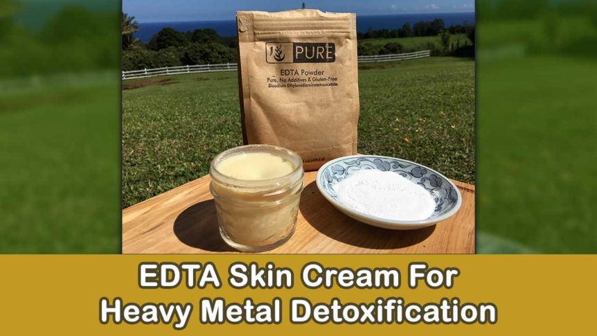 EDTA Skin Cream For Heavy Metal Detoxification