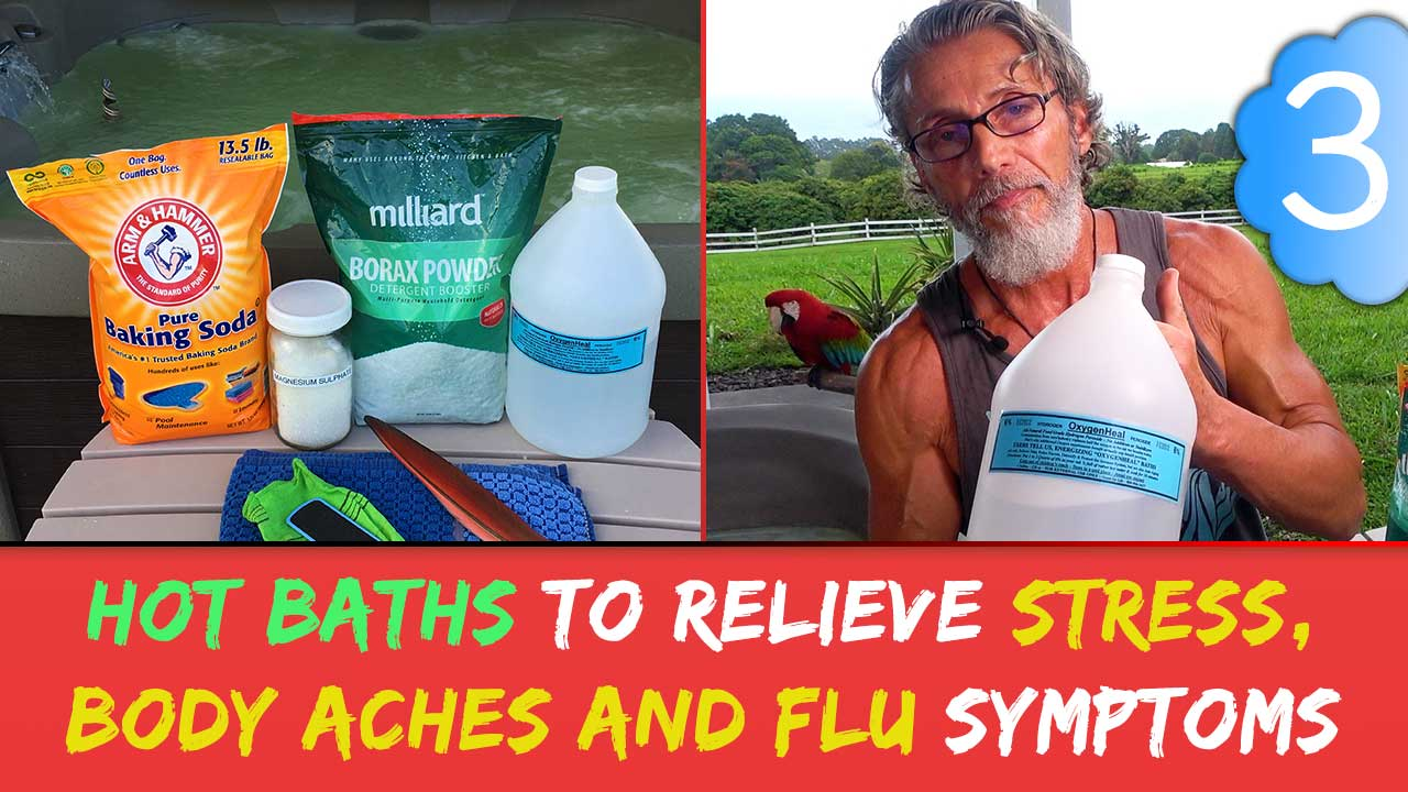 Hot Baths To Relieve Stress, Body Aches and Flu Symptoms Part 3