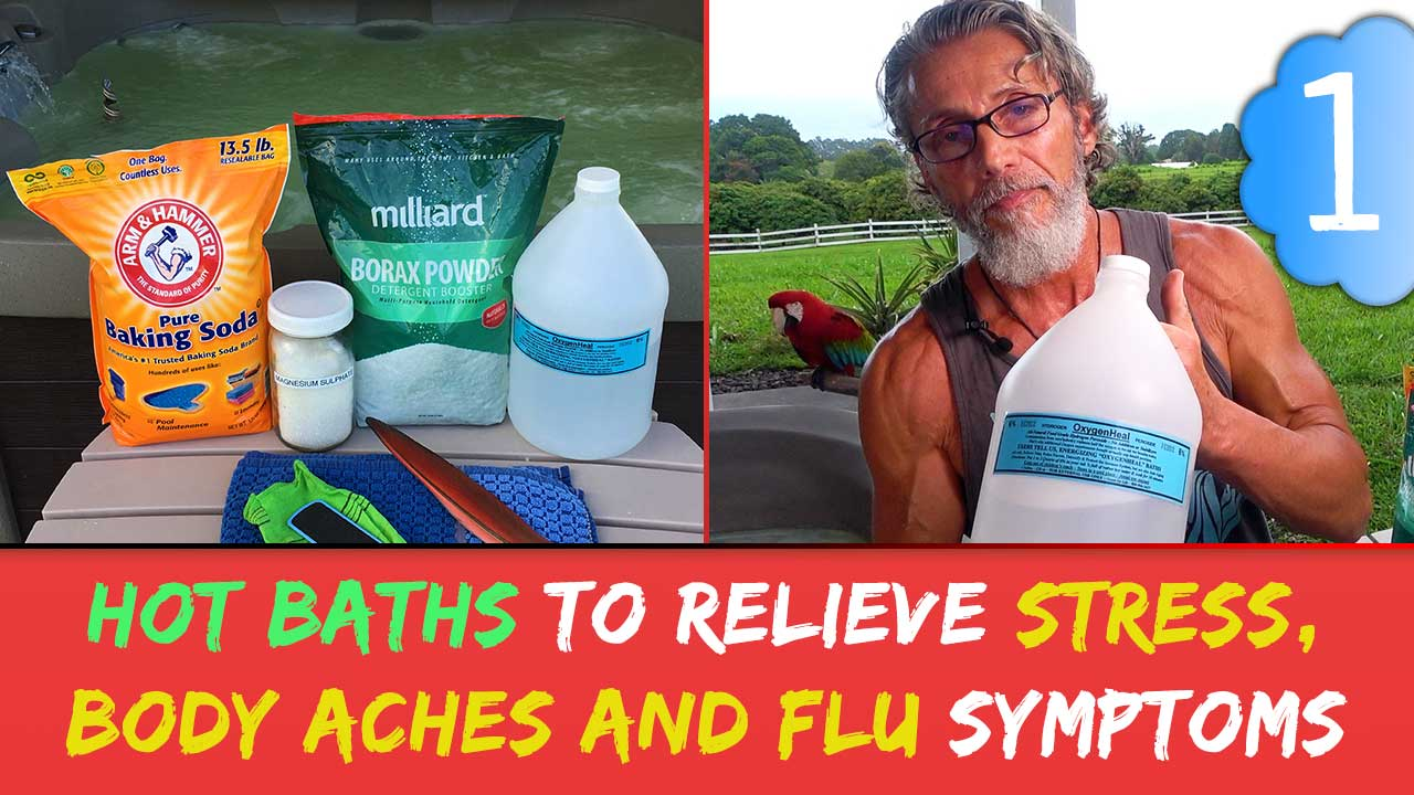 Hot Baths To Relieve Stress, Body Aches and Flu Symptoms Part 1