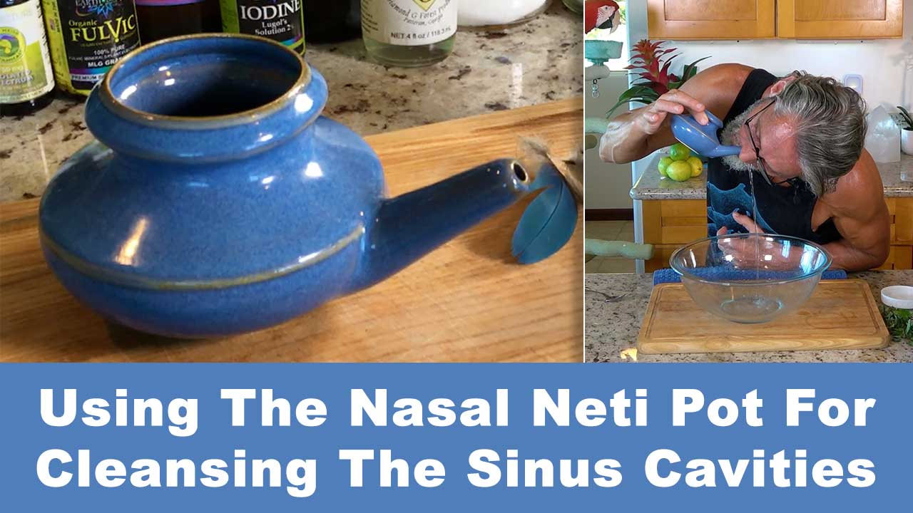 Using The Nasal Neti Pot For Cleansing The Sinus Cavities