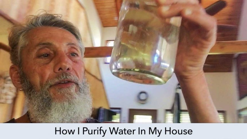 How I Purify Water In My House